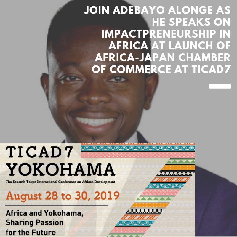 Adebayo Alonge speaks on Impactpreneurship at launch of Africa-Japan Chamber of Commerce at TICAD 7. For Updates, Subscribe- https://adebayoalonge.com/ Share #adebayoalongeTICAD7